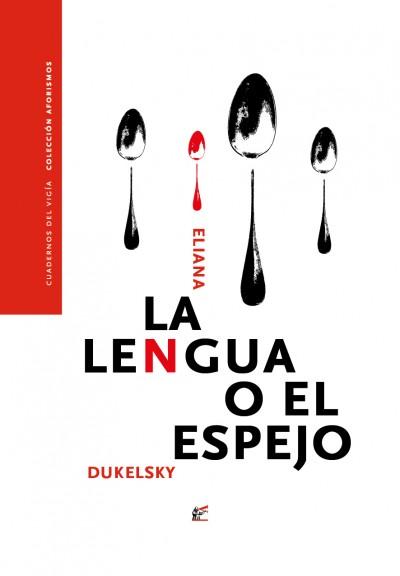 La lengua o el espejo Eliana Dukelsky
