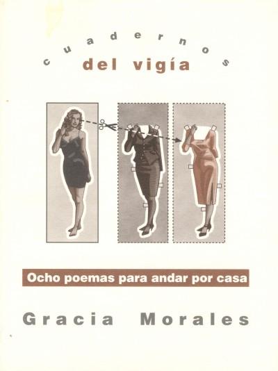 10 - GRACIA MORALES Ocho poemas para andar por casa (2000)