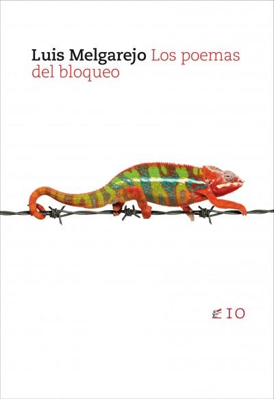 10_Luis Melgarejo, Los poemas del bloqueo (2008)