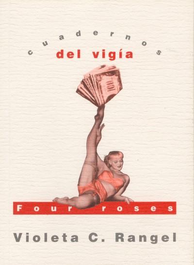 15 - VIOLETA C. RANGEL Four roses (2002)