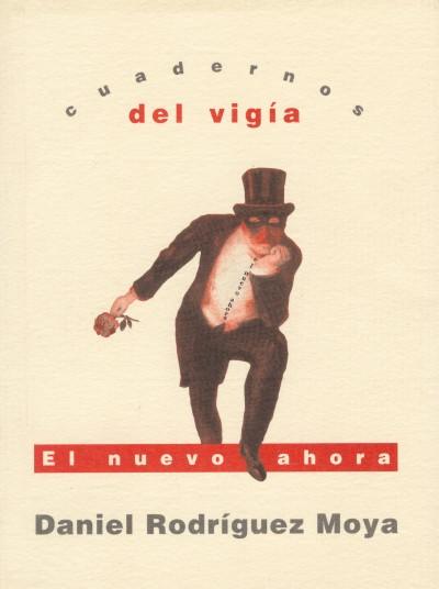16 - DANIEL RODRÍGUEZ MOYA El nuevo ahora (2003)