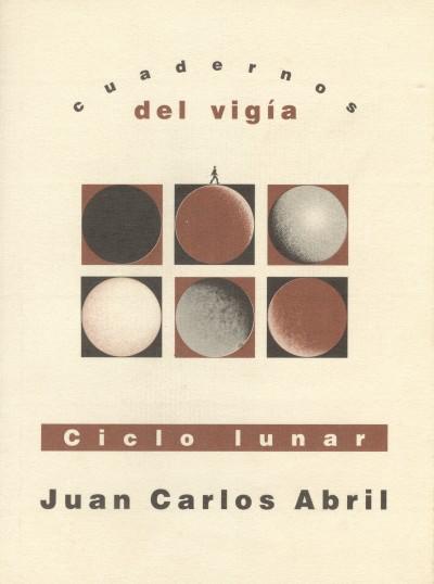 3 - JUAN CARLOS ABRIL Ciclo lunar (1998)