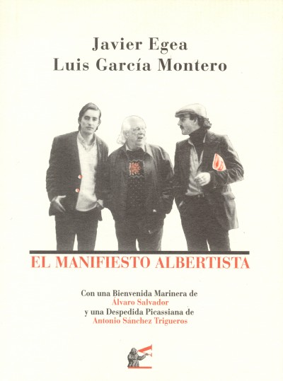 Luis García Montero - Javier Egea, Manifiesto albertista (2003)