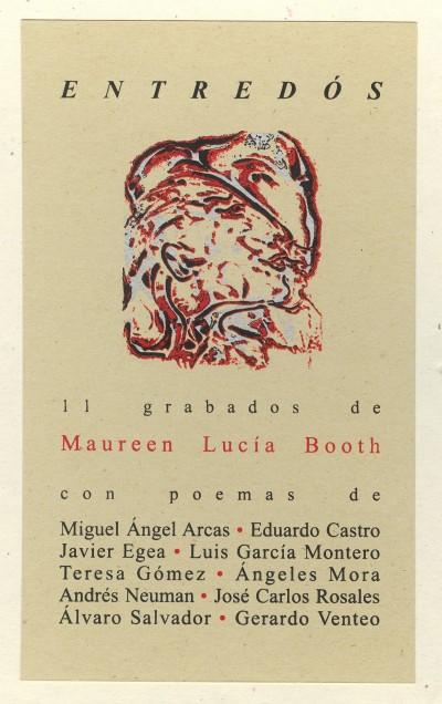 Maureen Lucía Booth, Entredós